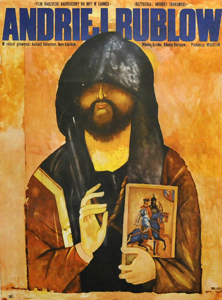 """Plakat filmowy do radzieckiego filmu """"Andriej Rublow"""". Reżyseria: Andriej Tarkowski. Projekt plakatu: JAKUB EROL"""