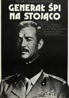 """Plakat filmowy do włoskiej komedii """"Generał śpi na stojąco"""". Reżyseria: Ugo Tognazzi. Projekt plakatu: JAKUB EROL"""