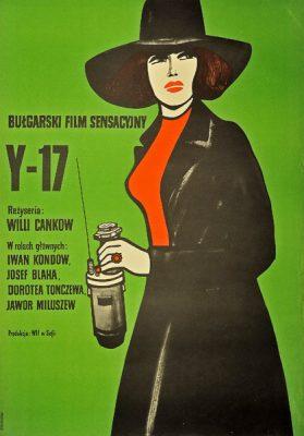 """Plakat filmowy do bułgarskiego filmu """"Y-17"""". Reżyseria: Willi Cankow. Projekt: MARIAN STACHURSKI"""