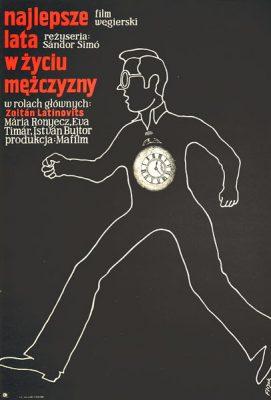 """Oryginalny polski plakat filmowy do węgierskiego filmu """"Najlepsze lata w życiu mężczyzny"""". Reżyseria: Sandor Simo. Projekt: JERZY FLISAK"""