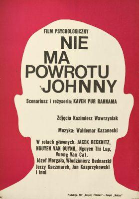 """Oryginalny polski plakat filmowy do filmu wietnamsko-polskiego """"Nie ma powrotu Johny"""". Reżyseria: Kaveh Pur Rahnama. Projekt: ERYK LIPIŃSKI (?)"""