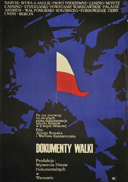 """Plakat filmowy do polskiego filmu """"Dokumenty walki"""". Reżyseria: Jerzy Bossak"""