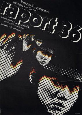 """Plakat filmowy do koreańskiego filmu szpiegowskiego """"Raport 36"""". Reżyseria: Kim Gir Ho. Projekt plakatu: MIECZYSŁAW WASILEWSKI"""