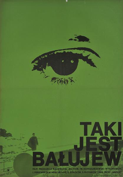 """Plakat filmowy do radzieckiego filmu """"Taki jest Bałujew"""". Reżyseria: W. Komissarzewski. Projekt plakatu: ANDRZEJ ONEGIN DĄBROWSKI"""