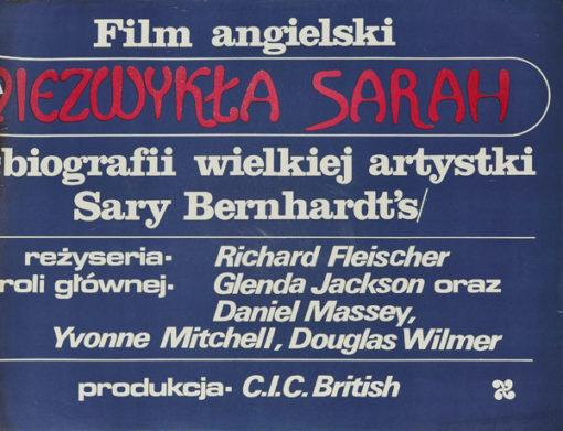 """Plakat filmowy do angielskiego filmu """"Niezwykła Sarah"""" o życiu Sahry Bernhardt. Reżyseria: Richard Fleischer."""