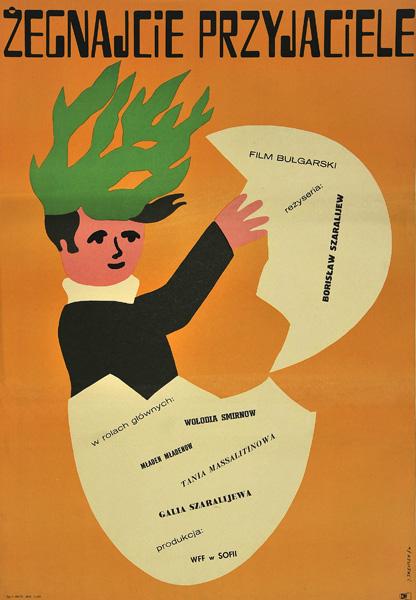 """Plakat filmowy do bułgarskiego filmu """"Żegnajcie przyjaciele"""". Reżyseria: Borislaw Szaralijew. Projekt plakatu: JERZY TREUTLER"""