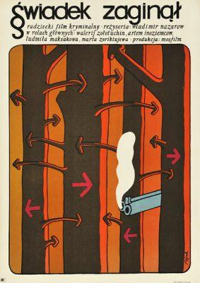 """Plakat filmowy do radzieckiego filmu """"Świadek zaginął"""". Reżyseria: Wladimir Nazarow. Projekt plakatu: JERZY FLISAK"""