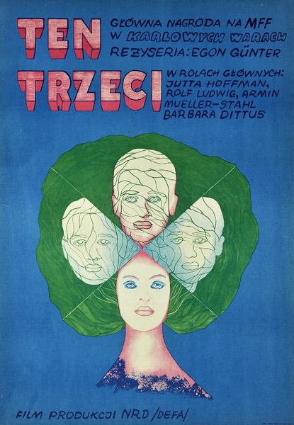 """Oryginalny polski plakat filmowy do niemieckiego filmu """"Ten trzeci"""". Reżyseria: Egon Gunter. Projekt plakatu: 1972."""