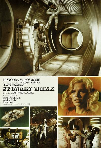 """Plakat do filmu science fiction z 1970 roku wg powieści Carlosa Rascha """"Sygnały MMXX. Przygoda w kosmosie"""" Gottfried Kolditz."""