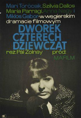 """Plakat filmowy do węgierskiego filmu """"Dworek czterech dziewcząt"""". Reżyseria: Pal Zolnay. Projekt plakatu: HANNA BODNAR"""
