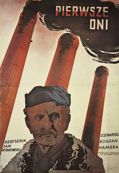 """Reedycja plakatu do polskiego filmu """"Pierwsze dni"""". Reżyseria: Jan Rybkowski. Projekt plakatu: HENRYK TOMASZEWSKI"""