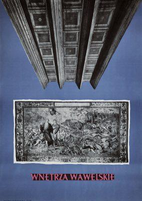Plakat reklamujący Wawel i jego wnętrza