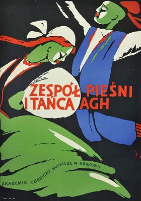 Plakat reklamujący Zespół Pieśni i Tańca AGH (Akademia Górniczo Hutnicza w Krakowie). Projekt plakatu: ST. LITWA