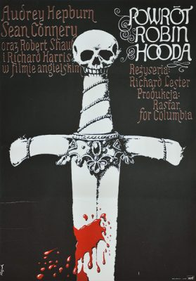 "Plakat do filmu ""Powrót Robin Hooda"". Reżyseria: Richard Lester. Projekt plakatu: JERZY FLISAK"