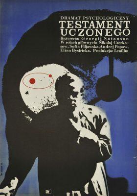 """Plakat filmowy do radzieckiego  filmu """"Testament uczonego"""". Reżyseria: Georgij Natanson. Projekt plakatu: MARIA SYSKA"""