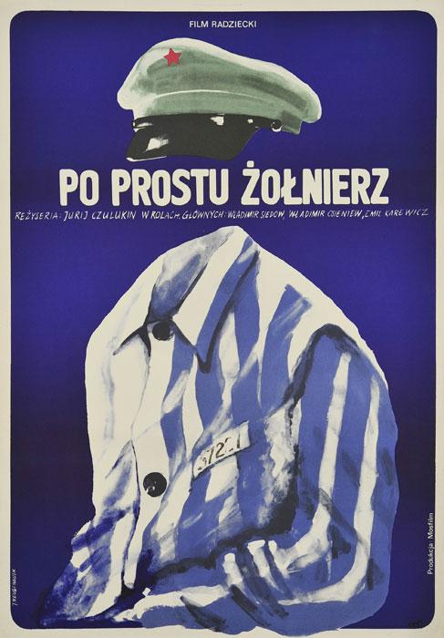 """Oryginalny polski plakat filmowy do radzieckiego """"Po prostu żołnierz"""". Reżyseria: Jurij Czulukin. Projekt plakatu: JACEK NEUGEBAUER"""