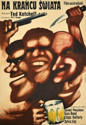 """Oryginalny polski plakat filmowy do australijskiego filmu """"Na krańcu świata"""". Reżyseria: Ted Kotcheff. Projekt plakatu: WIKTOR GÓRKA"""