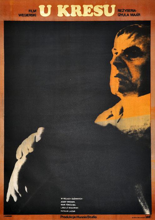"""Oryginalny polski plakat filmowy do węgierskiego filmu """"U kresu"""". Reżyseria: Gyula Maar. Projekt plakatu: JACEK NEUGEBAUER"""