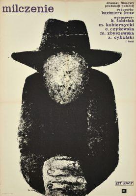 """Oryginalny polski plakat filmowy do polskiego filmu """"Milczenie"""". Reżyseria: Kazimierz Kutz. Projekt plakatu: WALDEMAR ŚWIERZY"""