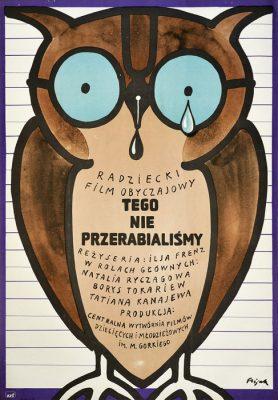 """Oryginalny polski plakat filmowy do radzieckiego filmu """"Tego nie przerabialiśmy"""". Reżyseria: Ilya Frez. Projekt plakatu: JERZY FLISAK"""