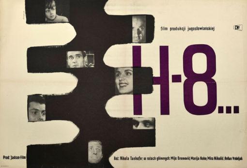 """Oryginalny polski plakat filmowy do jugosłowiańskiego filmu """"H-8"""". Reżyseria: Nikola Tanhofer. Projekt plakatu: STANISŁAW ZAGÓRSKI"""