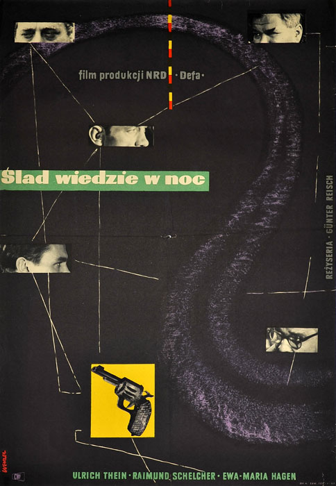 """Oryginalny polski plakat filmowy do niemieckiego filmu """"Ślad wiedzie w noc"""". Reżyseria: Gunter Reisch. Projekt plakatu: WOJCIECH WENZEL"""