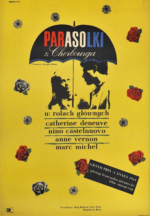"""Oryginalny polski plakat filmowy do francuskiego filmu """"Parasolki z Cherbourga"""". Reżyseria: Jacques Demy. Projekt plakatu: JANUSZ RAPNICKI"""