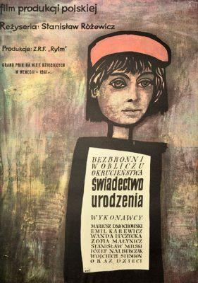 """Reedycja  z 1979 r. plakatu filmowego do polskiego filmu """"Świadectwo urodzenia"""". Reżyseria: Stanisław Różewicz. Projekt: JAN MŁODOŻENIEC"""