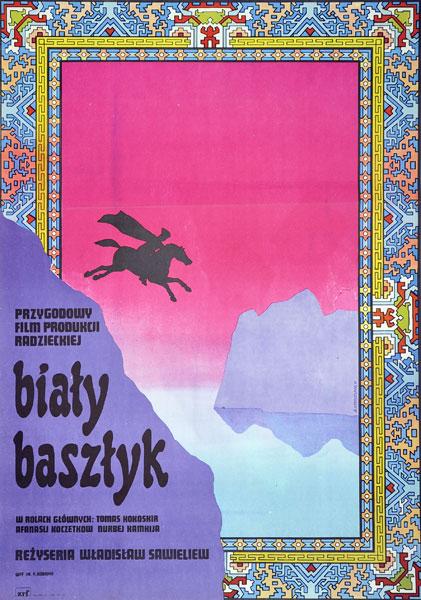 """Plakat filmowy do radzieckiego filmu """"Biały baszłyk"""". Reżyseria: Wladislaw Sawieliew. Projekt: ANDRZEJ KRZYSZTOFORSKI"""