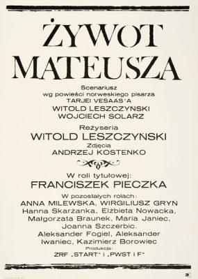 """Plakat filmowy do polskiego filmu """"Żywot Mateusza"""". Reżyseria: Witold Leszczyński. Projekt: 1967."""