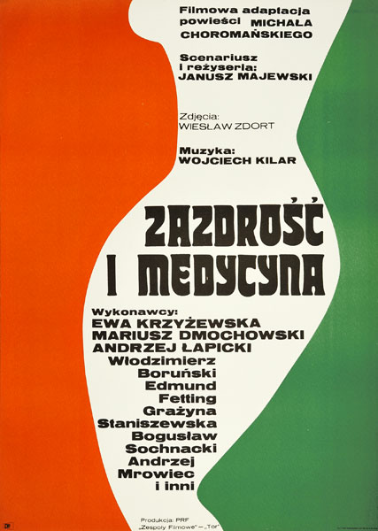 """Plakat filmowy do polskiego filmu """"Zazdrość i medycyna"""". Reżyseria: Janusz Majewski. Projekt: ERYK LIPIŃSKI"""