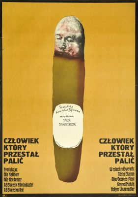"""Plakat filmowy do szwedzkiej komedii """"Człowiek który przestał palić"""". Reżyseria: Tage Danielsson. Projekt: MARCIN MROSZCZAK"""