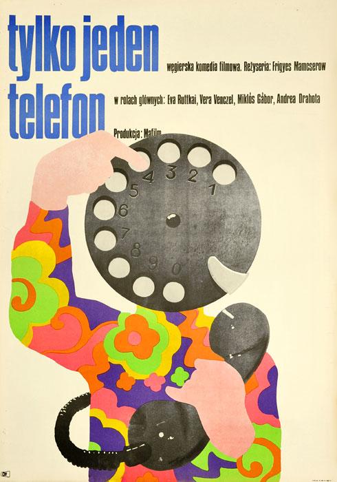 """Oryginalny polski plakat filmowy do węgierskiej komedii """"Tylko jeden telefon"""". Reżyseria: Frygies Mamcserow. Projekt: 1971."""