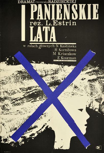 """Plakat filmowy do radzieckiego filmu """"Panieńskie lata"""". Reżyseria: L. Estrin. Projekt: STANISŁAW ZAGÓRSKI"""
