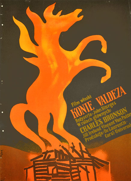 """Plakat filmowy do włoskiego filmu """"Konie Valdeza"""". Reżyseria: John Sturges. Projekt: JERZY FLISAK"""