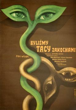 """Oryginalny polski plakat filmowy do włoskiego filmu """"Byliśmy tacy zakochani"""". Reżyseria: Ettore Scola. Projekt: WIKTOR GÓRKA"""