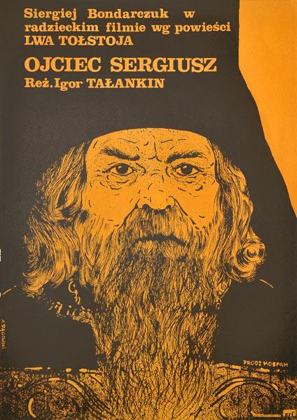 """Plakat filmowy do radzieckiego filmu """"Ojciec Sergiusz. Reżyseria: Igor Talankin. Projekt: ANDRZEJ PĄGOWSKI"""