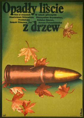 """Plakat filmowy do polskiego filmu """"Opadły liście z drzew"""". Reżyseria: Stanisław Różewicz. Projekt: ELŻBIETA PROCKA"""