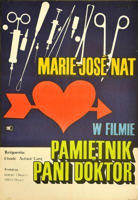 """Plakat filmowy do francusko-włoskiego filmu """"Pamiętnik pani doktor"""". Reżyseria: Claude Autant-Lara. Projekt: MACIEJ ŻBIKOWSKI"""