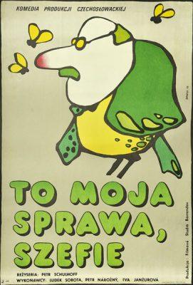 """Plakat filmowy do czechosłowackiej komedii """"To moja sprawa"""
