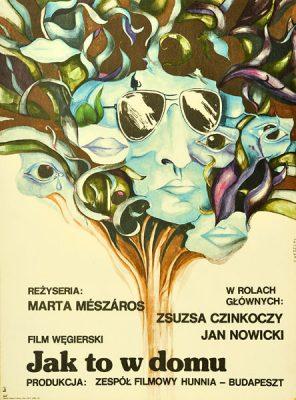 """Oryginalny polski plakat filmowy do węgierskiego filmu """"Jak to w domu"""". Reżyseria: Marta Meszaros. Projekt: S. WEDECKI"""