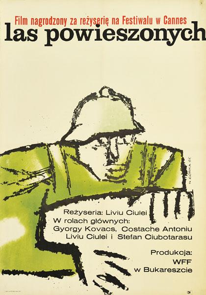 """Plakat filmowy do węgierskiego filmu """"Las powieszonych"""". Reżyseria: Liviu Ciulei. Projekt: WIKTOR GÓRKA"""