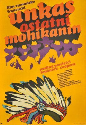 """Plakat filmowy do rumuńsko-francuskiego filmu """"Unkas"""