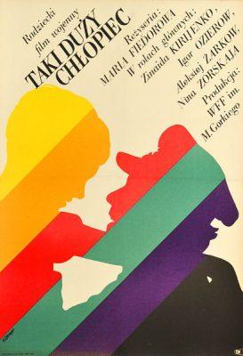 """Oryginalny polski plakat filmowy do filmu radzieckiego """"Taki duży chłopiec"""". Reżyseria: Maria Fiedorowa. Projekt: MACIEJ ŻBIKOWSKI"""