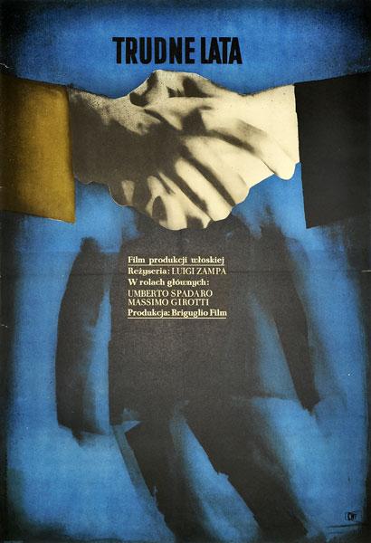 """Oryginalny polski plakat filmowy do filmu włoskiego """"TRUDNE LATA"""". Reżyseria: Luigi Zampa. Projekt: ROSŁAW SZAYBO"""