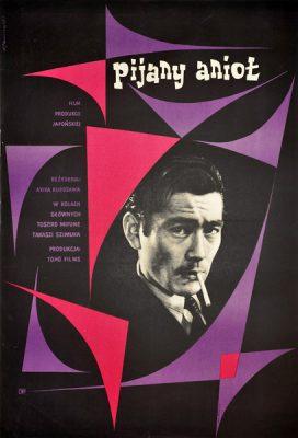 """Oryginalny polski plakat filmowy do japońskiego filmu """"Pijany anioł """". Reżyseria: Akira Kurosawa. Projekt: WŁADYSŁAW JANISZEWSKI"""