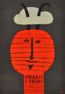 """Oryginalny polski plakat filmowy do polskiego filmu """"Piekło i niebo"""". Reżyseria: Stanisław Różewicz. Projekt plakatu: JERZY FLISAK"""