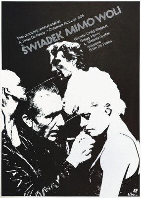 """Oryginalny polski plakat filmowy do amerykańskiego filmu """"Świadek mimo woli"""". Reżyseria: Brian de Palma. Projekt plakatu: W. BUJANOWICZ"""
