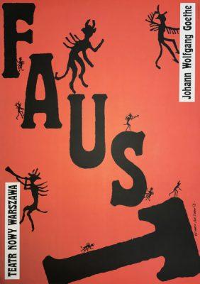 """Oryginalny polski plakat teatralny do sztuki """"Faust - Johann Wolfgang Goethe"""" w Teatrze Nowym w Warszawie. Projekt plakatu: ROMAN CIEŚLEWICZ"""