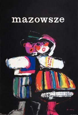 """Oryginalny polski plakat Zespołu Pieśni i Tańca """"Mazowsze"""". Projekt plakatu: WALDEMAR ŚWIERZY"""